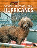 Saving Animals from Hurricanes, Stephen Person, 1617722901