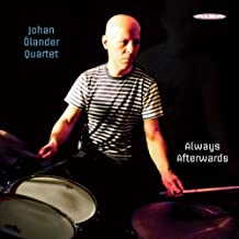 Johan Ölander Quartet: Always Afterwards