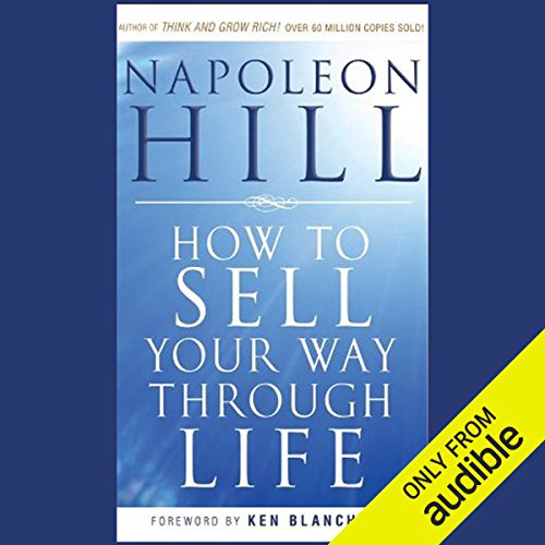 How to Sell Your Way Through Life: Highly Proven to Help Make Millionaires! - Sell To Services How