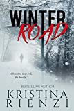 Winter Road: A Novella