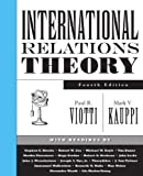 img - for By Paul R. Viotti - International Relations Theory: 4th (fourth) Edition book / textbook / text book