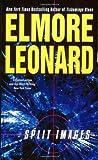 Split Images, Elmore Leonard, 0060089547