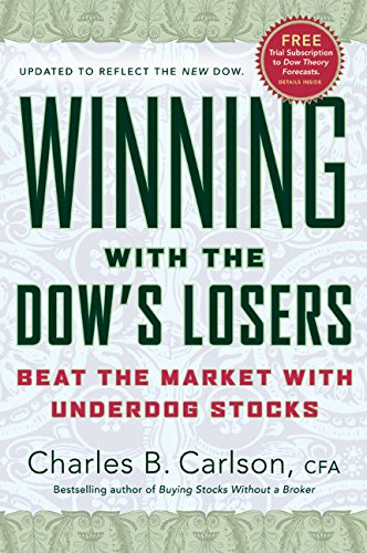 Winning with the Dow's Losers: Beat the Market with Underdog Stocks pdf