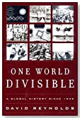 One World Divisible: A Global History Since 1945 (The Global Century Series)