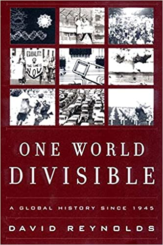 One world divisible a global history since 1945 the global one world divisible a global history since 1945 the global century series david reynolds phd 9780393321081 amazon books fandeluxe Gallery