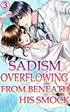 Sadism overflowing from beneath his smock Vol.3 (TL Manga)