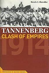 Tannenberg: Clash of Empires 1914 (Cornerstones of Military History)