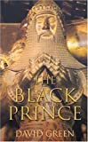 The Black Prince, David Green, 0752446851