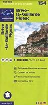 Top100154 Brive-la-Gaillarde/Figeac 1/100.000 par Institut géographique national