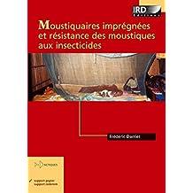 Moustiquaires imprégnées et résistance des moustiques aux insecticides (Didactiques)