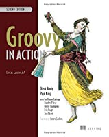 Groovy in Action, 2nd Edition