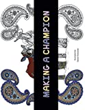img - for Making a Champion book / textbook / text book