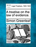 A treatise on the law of evidence.