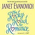 The Rocky Road to Romance Audiobook by Janet Evanovich Narrated by C.J. Critt