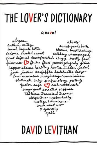 """The Lover's Dictionary - A Novel"" av David Levithan"