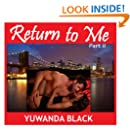 Return to Me, Part II