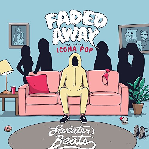 Faded Away (feat. Icona Pop) [...