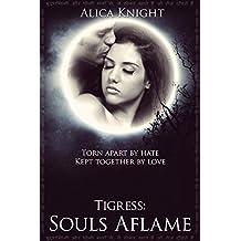 Tigress Book II, Part #2: Souls Aflame (Rakshasa 7)