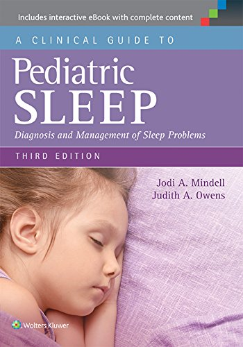 (A Clinical Guide to Pediatric Sleep: Diagnosis and Management of Sleep Problems)