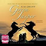 Green Jasper   K. M. Grant