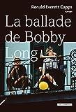 La Ballade de Bobby Long (French Edition)