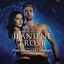 The Brightest Embers Audiobook by Jeaniene Frost Narrated by Tavia Gilbert