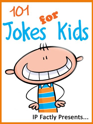 101 jokes for kids short funny clean and corny kid s jokes fun