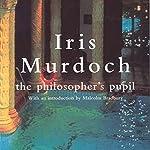 Philosopher's Pupil | Iris Murdoch