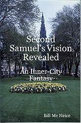 Second Samuel's Vision Revealed: An Inner-city Fantasy