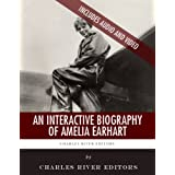 An Interactive Biography of Amelia Earhart
