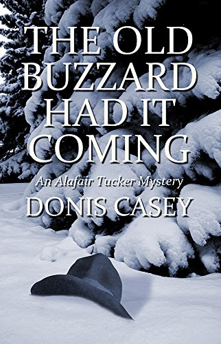 The Old Buzzard Had It Coming: An Alafair Tucker Mystery #1 (Alafair Tucker Series)