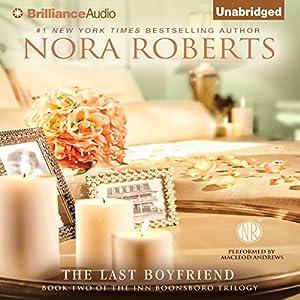 Amazon The Last Boyfriend Inn BoonsBoro Trilogy Book 2 Audible Audio Edition Nora Roberts MacLeod Andrews Brilliance Books