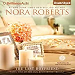 The Last Boyfriend: The Inn BoonsBoro Trilogy, Book 2 | Nora Roberts