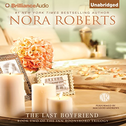 The Last Boyfriend: The Inn BoonsBoro Trilogy, Book 2