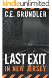 Last Exit in New Jersey (Last Exit Series Book 1)