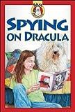 Spying on Dracula, Mary Labatt, 1550746340
