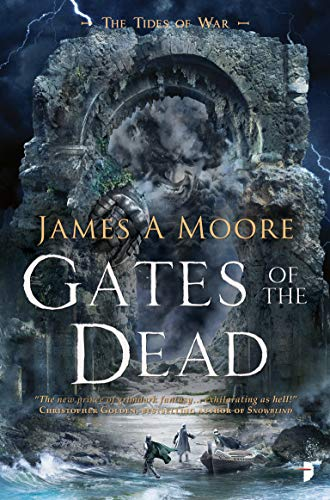 Gates of the Dead: Tides of War Book -