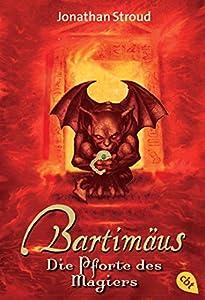Bartimäus - Die Pforte des Magiers (Die BARTIMÄUS-Reihe 3) (German Edition)