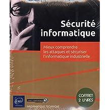 Sécurité informatique : Mieux comprendre les attaques et sécuris