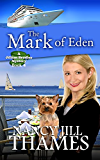 The Mark of Eden: A Jillian Bradley Mystery, Book 4