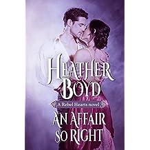 An Affair so Right (Rebel Hearts Book 4)