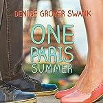 One Paris Summer   Denise Grover Swank