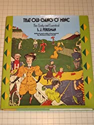 That Old Gang O'Mine: The Early and Essential S.J. Perelman