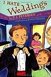 I Hate Weddings, P. J. Petersen, 0525463275