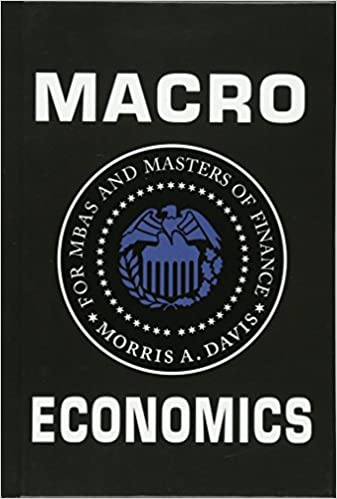 Macroeconomics for MBAs and Masters of Finance