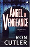 img - for Angel of Vengeance by Ron Cutler (2005-05-23) book / textbook / text book