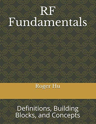 RF Fundamentals: Definitions, Components, and Concepts