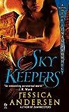 Skykeepers, Jessica Andersen, 0451227700