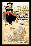 img - for Captain Kidd's Gold: Adventure on the High Seas book / textbook / text book