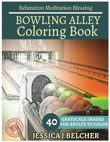 bowling-alley-coloring-book-for-adults-relaxation-meditation-blessing-sketches-coloring-book-40-gray